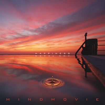 Mindmovie – Happiness and Tears