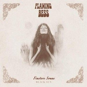 Flaming Bess – Finstere Sonne