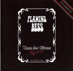 Flaming Bess – Tanz der Götter