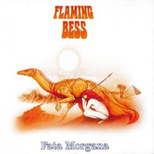Flaming Bess – Fata Morgana, 15 €